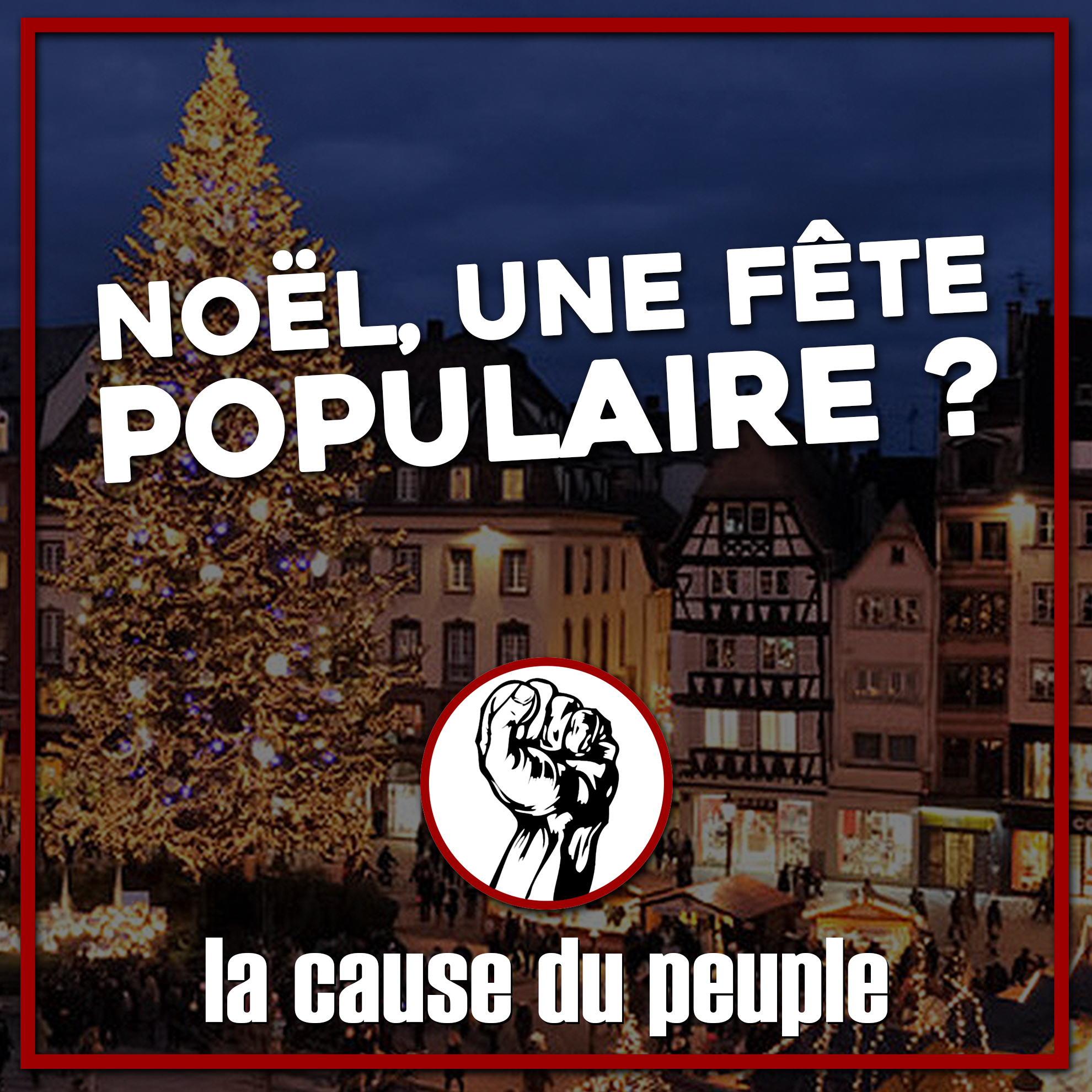 Camarade, pourquoi refuses-tu Noël ?